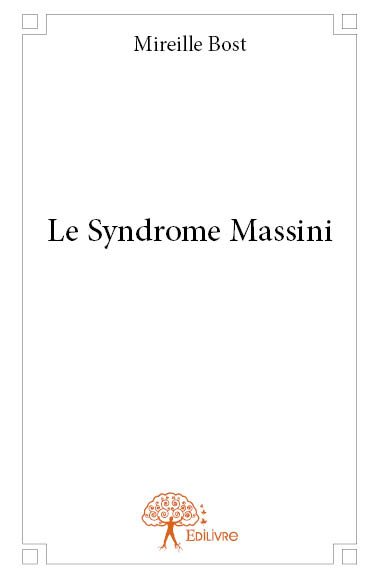Le Syndrome Massini