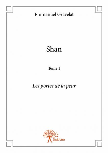 Shan - Tome 1