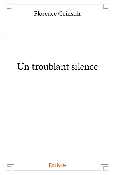 Un troublant silence