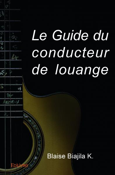 Le Guide du conducteur de louange