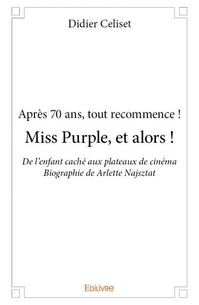 Miss Purple, et alors !
