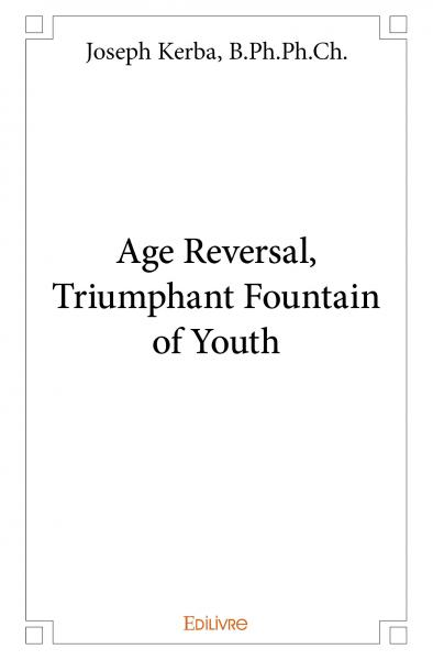 Age Reversal, Triumphant Fountain of Youth