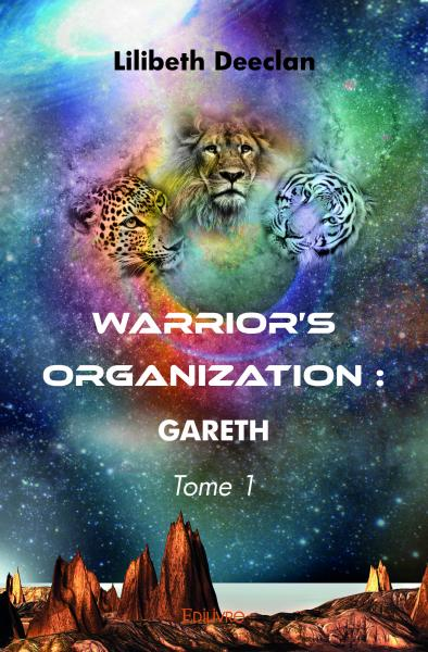 Warrior's Organization - Tome 1