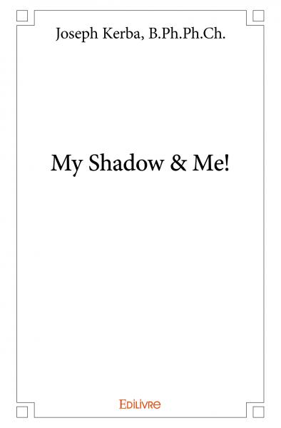 My Shadow & Me!