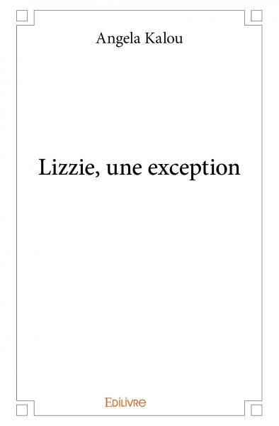 Lizzie, une exception