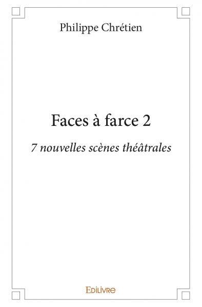 Faces à farce 2