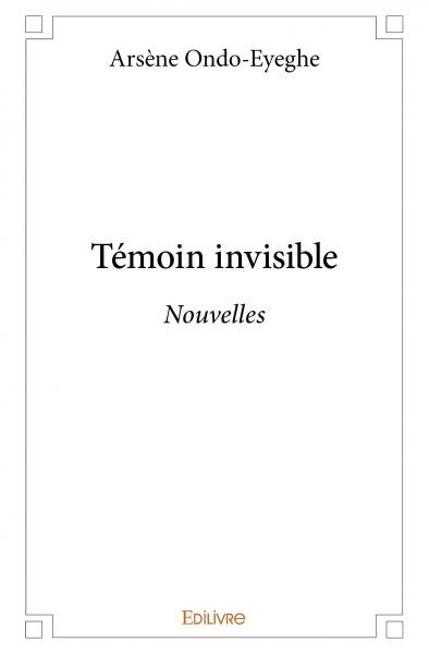 Témoin invisible